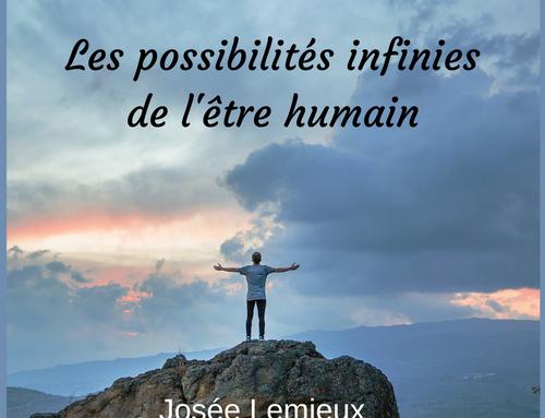 Les possibilités infinies de l'être humain